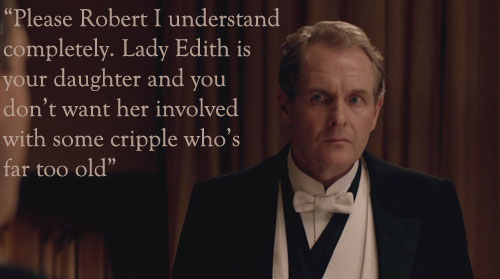 Sir Anthony Strallan Quote Downton Abbey