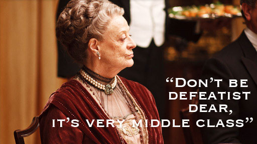 Dowager Countess Quotes Memorable Quotes From The Queen Of Mean Countess Violet.