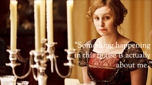 Lady Edith Quote Downton Abbey