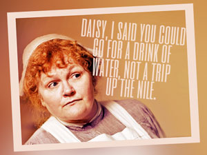 Mrs Patmore Quote